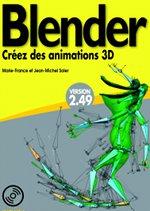 Blender, apprenez, pratiquez, Créez, Ed. Campus Press, coll. Starter Kit